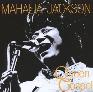 Mahalia Jackson - Queen Of Gospel - Zortam Music
