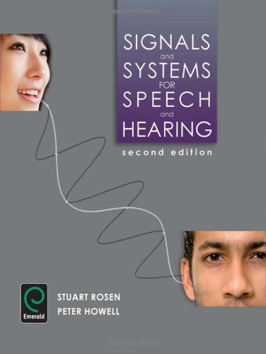 Signals and Systems for Speech and Hearing, 2nd edition