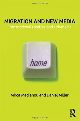 Migration and New Media: Transnational Families and...