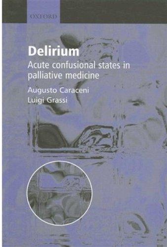 delirium-acute-confusional-states-in-palliative-medicine-by-caraceni-augusto-grassi-luigi-2003-06-12