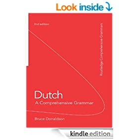 Dutch: A Comprehensive Grammar (Routledge Comprehensive Grammars)
