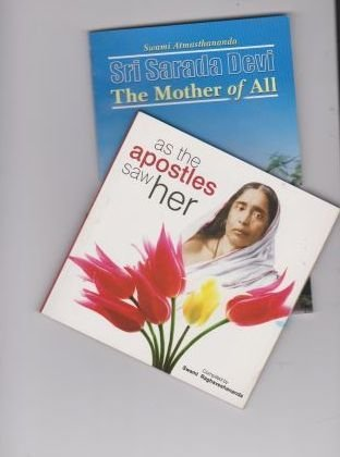 1)Sri Sarada Devi The Mother of All 2)As the apostles saw Her