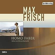 Homo Faber (       ungekürzt) von Max Frisch Gesprochen von: Felix von Manteuffel
