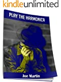 Play the Harmonica, Tunes for you to Play (English Edition)