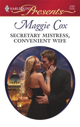 Secretary Mistress, Convenient Wife (Harlequin Presents), Maggie Cox