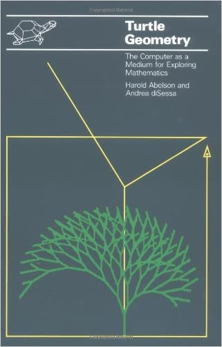 Turtle Geometry: The Computer as a Medium for Exploring Mathematics (Artificial Intelligence)