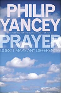 Cover of &quot;Prayer: does It make any differ...