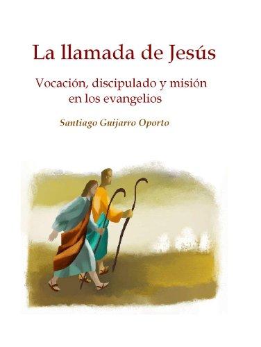 la-llamada-de-jesus-vocacion-discipulado-y-mision-en-los-evangelios
