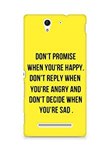 AMEZ dont promise when you are happy Back Cover For Sony Xperia C3 D2502