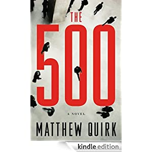 The 500: A Novel Ebook for Kindle