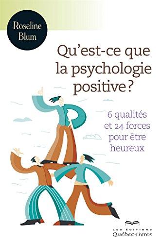 quest-ce-que-la-psychologie-positive-troisieme-edition