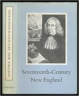 the societies of colonial new england and virginia in 17th century Emigration to america in the 17th century history essay print reference this published: i do believe women were better off living in new england in early american society, but i think this period new england's economy for most of the colonial period was based around small-scale.