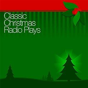 Classic Christmas Radio Plays Radio/TV