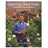 Growing Good Roses