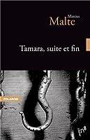 Tamara, suite et fin