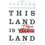 This Land Is Their Land: Reports from a Divided Nation ~ Barbara Ehrenreich
