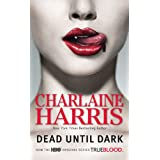 Dead Until Dark (TV Tie-in): A Sookie Stackhouse Novelby Charlaine Harris