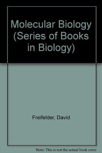 Molecular Biology (Series of Books in Biology)
