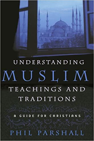 Understanding Muslim Teachings and Traditions: A Guide for Christians