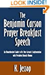The Benjamin Carson Prayer Breakfast...