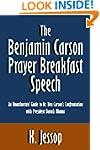 The Benjamin Carson Prayer Breakfast...
