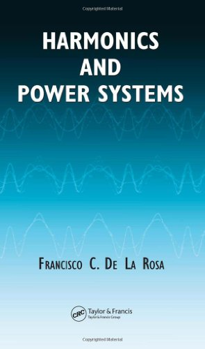 Harmonics And Power Systems (Electric Power Engineering)