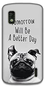 The Racoon Grip happy pug hard plastic printed back case / cover for LG Nexus 4