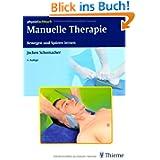Manuelle Therapie: Bewegen und Spüren lernen