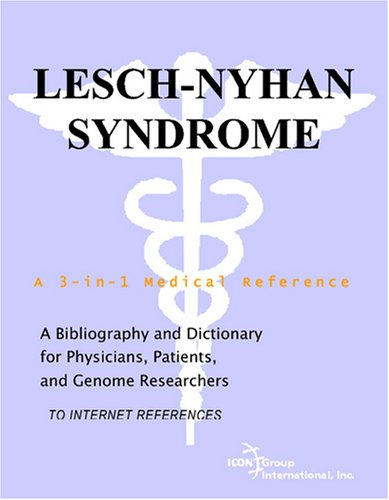 Lesch Nyhan Syndrome: Causes, Signs & Symptoms, Diagnosis, Treatment, Prevention