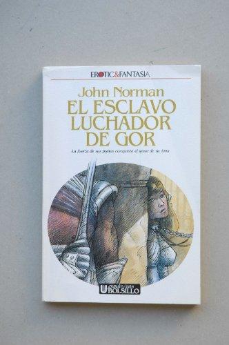 El Esclavo Luchador De Gor