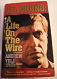 img - for Al Pacino: A Life On The Wire book / textbook / text book