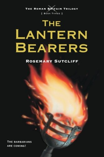 The Lantern Bearers (Roman Britain Trilogy)