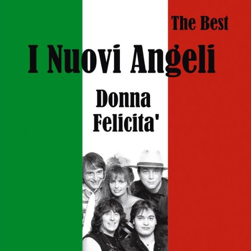 I nuovi angeli - I Nuovi Angeli: Best - Zortam Music