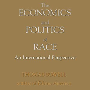 The Economics and Politics of Race: An International Perspective | [Thomas Sowell]