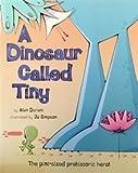A Dinosaur Called Tiny