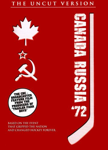 Canada Russia '72 - The Uncut Version