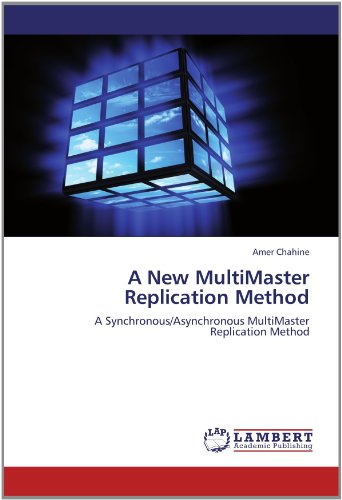 A New MultiMaster Replication Method: A Synchronous/Asynchronous MultiMaster Replication Method