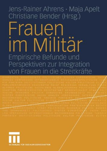 frauen-im-militar-empirische-befunde-und-perspektiven-zur-integration-von-frauen-in-die-streitkrafte