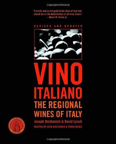 Vino Italiano: Regional Wines of Italy
