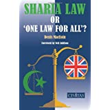 Sharia Law or 'One Law for All'?by Denis Martin MacEoin