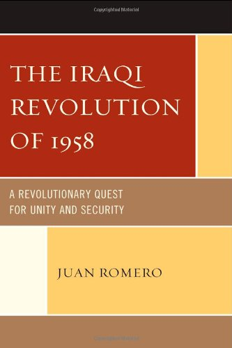 The Iraqi Revolution of 1958: A Revolutionary Quest for Unity and Security