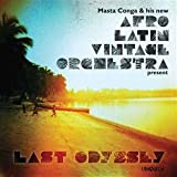 Last Odyssey Afro Latin Vintage Orchestra