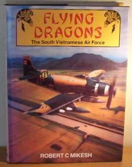 FLYING DRAGONS: History of the South Vietnamese Air Force