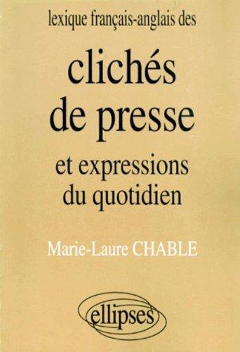 Lexique anglais/français des clichés de presse et expressions du quotidien