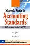 Students Guide to Accounting Standards (CA-Intermediate (IPC))