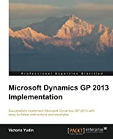Microsoft Dynamics GP 2013 Implementation Front Cover