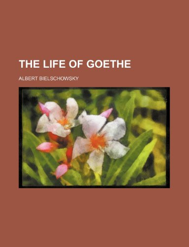 The Life Of Goethe