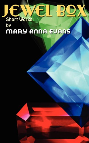 Jewel Box: Short Works By Mary Anna Evans