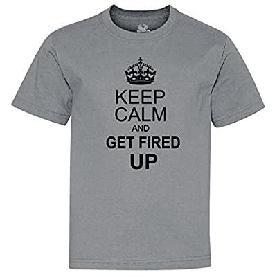 Keep Calm And Get Fired Up Youth T-Shirt