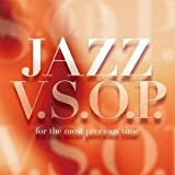 JAZZ V.S.O.P.~for the most precious time